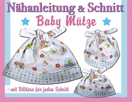 Fix Nähanleitung Baby Mütze mit Schnittmuster - E-Book
